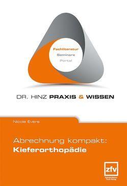 Abrechnung kompakt: Kieferorthopädie von Evers,  Nicole