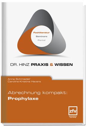 Abrechnung kompakt: Prophylaxe von Baumeister-Henning,  Christine, Havers,  Caroline-Kristina, Schmiedel,  Anna