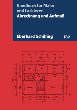 Abrechnung und Aufmaß von Schilling,  Eberhard