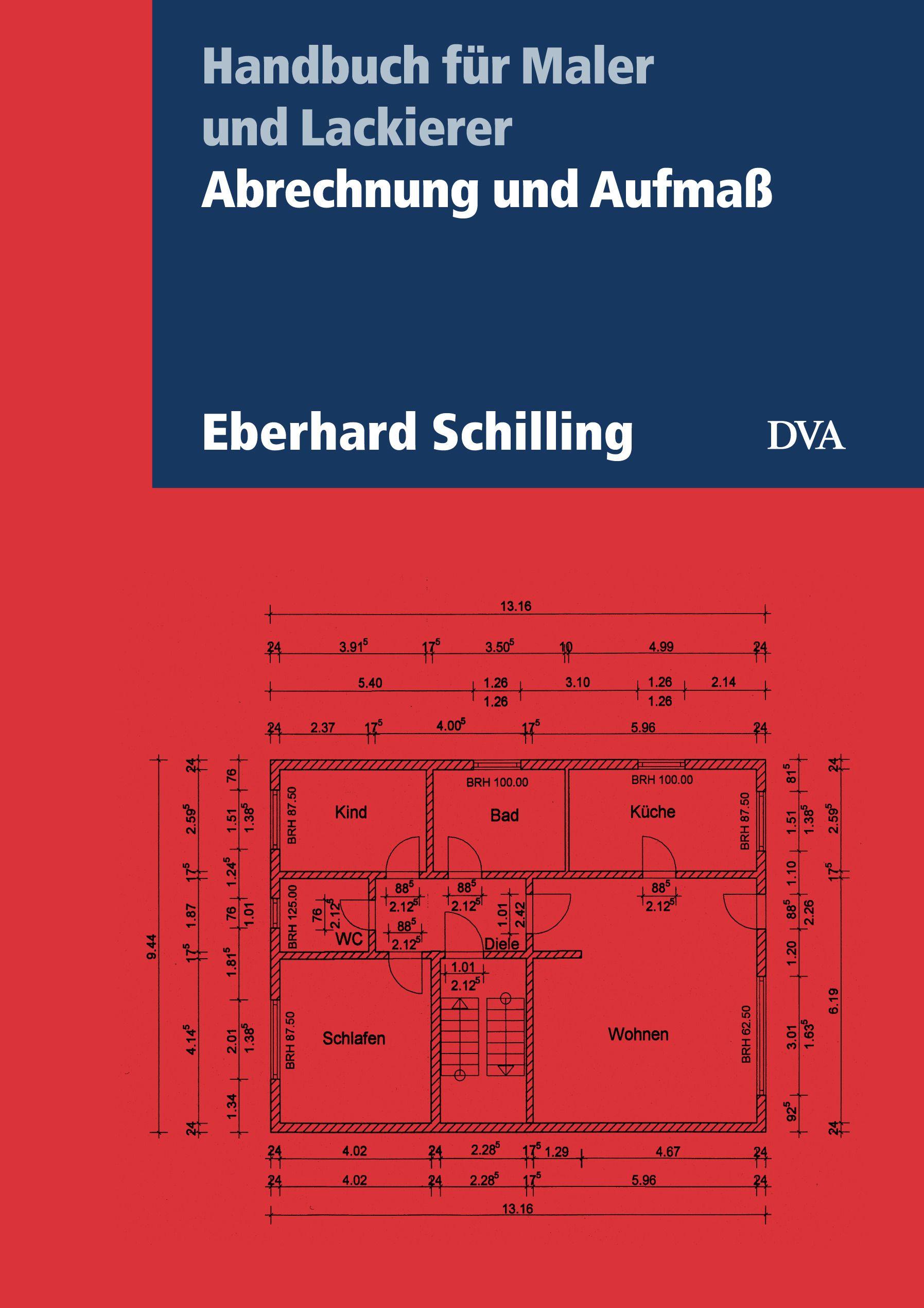 abrechnung und aufma von schilling eberhard handbuch f r maler un. Black Bedroom Furniture Sets. Home Design Ideas