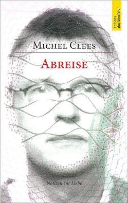 ABREISE von Clees,  Michel