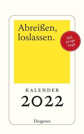 Abreißen, loslassen 2022 von diverse Übersetzer, Diverse,  Autoren