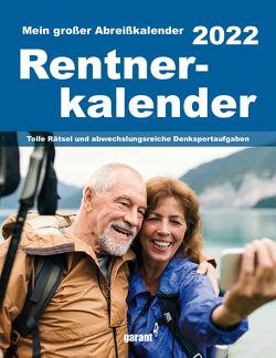 Abreißkalender Rentnerkalender 2022 von garant Verlag GmbH