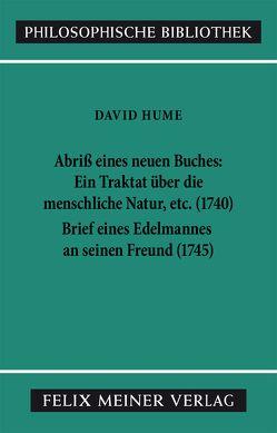 Abriß eines neuen Buches, betitelt: Ein Traktat über die menschliche Natur, etc. Brief eines Edelmannes an seinen Freund in Edinburgh von Hume,  David, Kulenkampff,  Jens