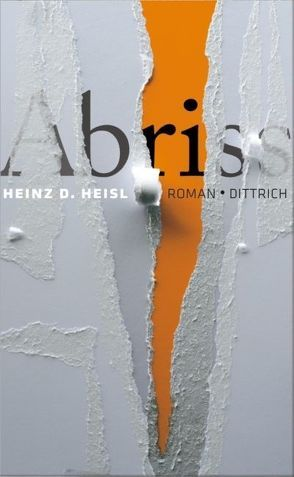 Abriss von Heisl,  Heinz D