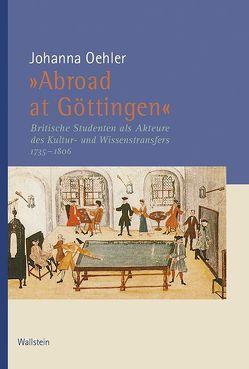 »Abroad at Göttingen« von Oehler,  Johanna