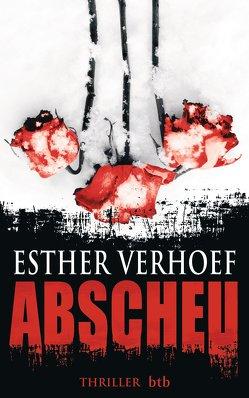 Abscheu von Schaefer,  Stefanie, Verhoef,  Esther