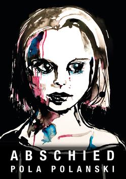 Abschied von Polanski,  Pola