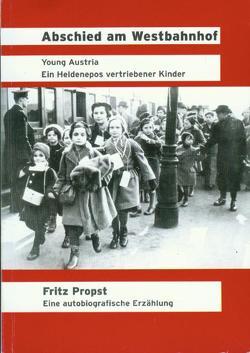 Abschied am Westbahnhof von Katzian,  Wolfgang, Propst,  Fritz