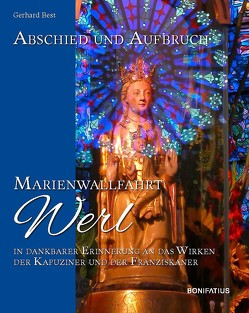 Abschied und Aufbruch – Marienwallfahrt Werl von Best,  Gerhard