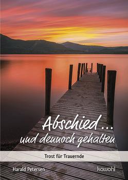 Abschied … und dennoch gehalten von Petersen,  Harald