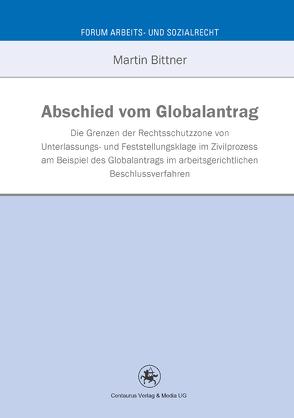 Abschied vom Globalantrag von Bittner,  Martin