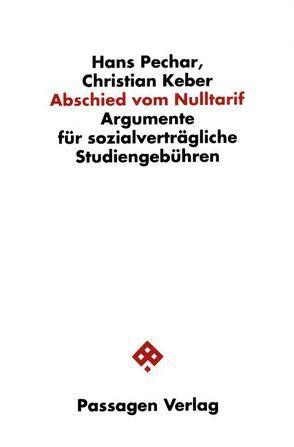 Abschied vom Nulltarif von Keber,  Christian, Pechar,  Hans