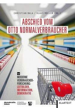 Abschied vom Otto Normalverbraucher von Bala,  Christian, Mueller,  Klaus