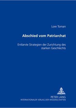 Abschied vom Patriarchat von Toman,  Lore