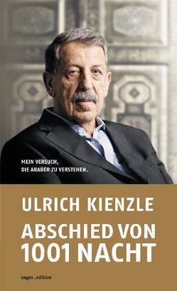 Abschied von 1001 Nacht von Kienzle,  Ulrich