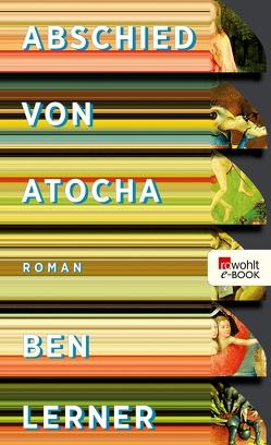 Abschied von Atocha von Lerner,  Ben, Stingl,  Nikolaus