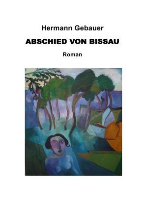 Abschied von Bissau von Gebauer,  Hermann