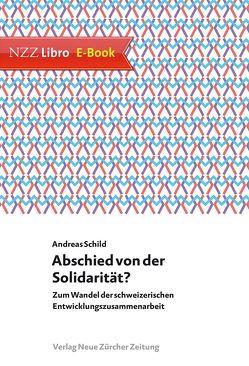 Abschied von der Solidarität? von Schild,  Andreas