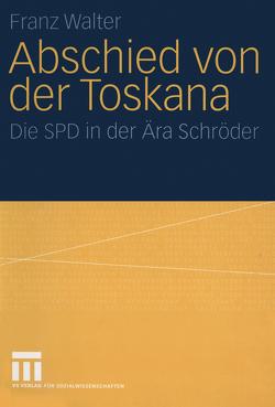 Abschied von der Toskana von Walter,  Franz