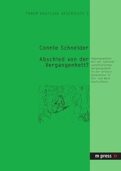 Abschied von der Vergangenheit von Schneider,  Connie