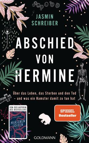 Abschied von Hermine von Schreiber,  Jasmin