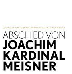 Abschied von Joachim Kardinal Meisner von Erzbistum Köln