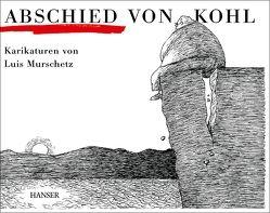 Abschied von Kohl von Murschetz,  Luis
