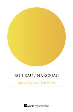Abschied von Lucienne von Boileau,  Pierre, Narcejac,  Thomas, Reinhardt,  Sabine