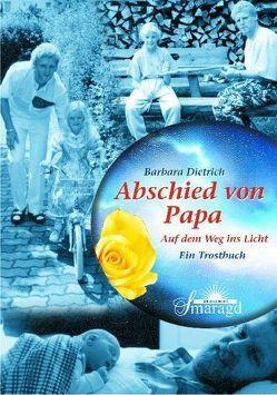 Abschied von Papa von Dietrich,  Barbara