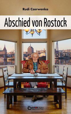 Abschied von Rostock von Czerwenka,  Rudi