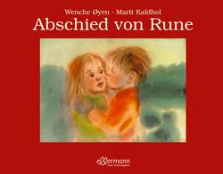 Abschied von Rune von Kaldhol,  Marit, Kutsch,  Angelika, Oyen,  Wenche