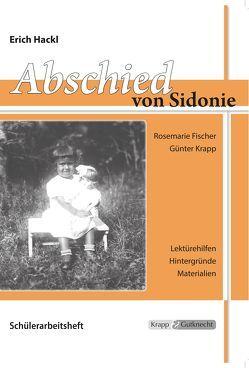 Abschied von Sidonie – Erich Hackl von Fischer,  Rosemarie, Günter,  Krapp