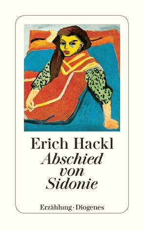 Abschied von Sidonie von Hackl,  Erich