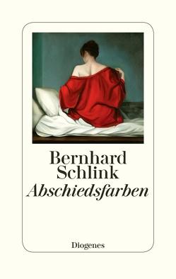 Abschiedsfarben von Schlink,  Bernhard