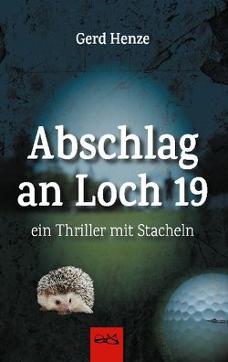 Abschlag an Loch 19 von Henze,  Gerd