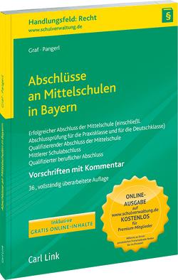 Abschlüsse an Mittelschulen in Bayern von Graf,  Stefan, Pangerl,  Maximilian