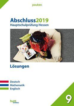 Abschluss 2019 – Hauptschulprüfung Hessen – Lösungen