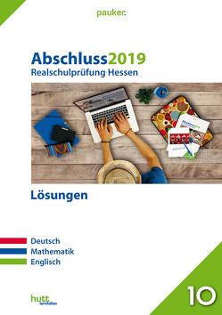 Abschluss 2019 – Realschulprüfung Hessen – Lösungen