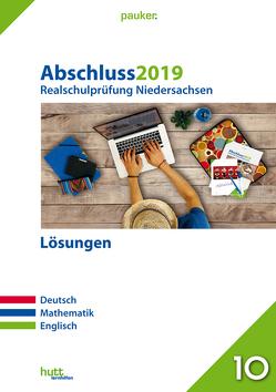 Abschluss 2019 – Realschulprüfung Niedersachsen Lösungen