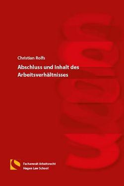 Abschluss und Inhalt des Arbeitsverhältnisses von Gräfin von Schlieffen,  Katharina, Rolfs,  Christian, Zwiehoff,  Gabriele