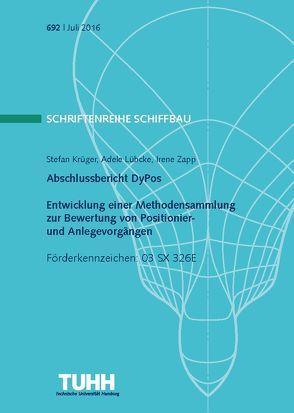 Abschlussbericht DyPos – Entwicklung einer Methodensammlung zur Bewertung von Positionier- und Anlegevorgängen von Krüger,  Stefan, Lübcke,  Adele, Zapp,  Irene