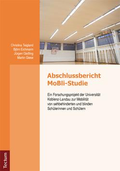 Abschlussbericht MoBli-Studie von Eichmann,  Bjön, Giese,  Martin, Gießing,  Jürgen, Teichland,  Christina