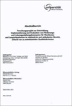 Abschlussbericht zum Forschungsprojekt Entwicklung, Implementierung und Evaluation von Förderungs- und Lebensgestaltungskonzepten für Wachkoma- und Langzeitpatinenten im stationären und ambulanten Bereich von Bienstein,  Christel, Hannich,  H J