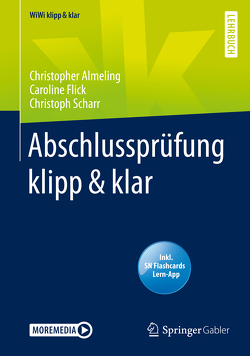 Abschlussprüfung klipp & klar von Almeling,  Christopher, Flick,  Caroline, Scharr,  Christoph