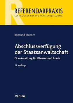 Abschlussverfügung der Staatsanwaltschaft von Brunner,  Raimund