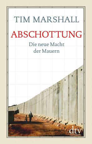 Abschottung von Marshall,  Tim, Remmler,  Hans-Peter