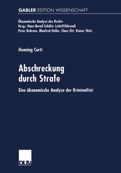 Abschreckung durch Strafe von Curti,  Henning