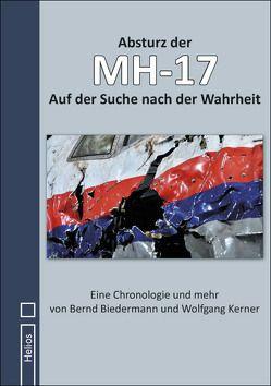 Abschuss der MH-17 von Biedermann,  Bernd, Kerner,  Wolfgang