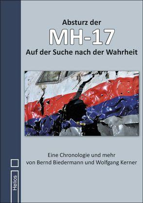 Absturz der MH-17 von Biedermann,  Bernd, Kerner,  Wolfgang